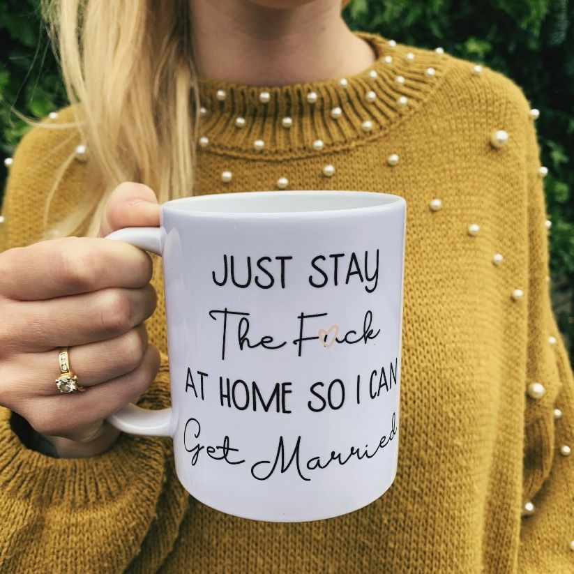 STAY THE F*CK AT HOME MUG